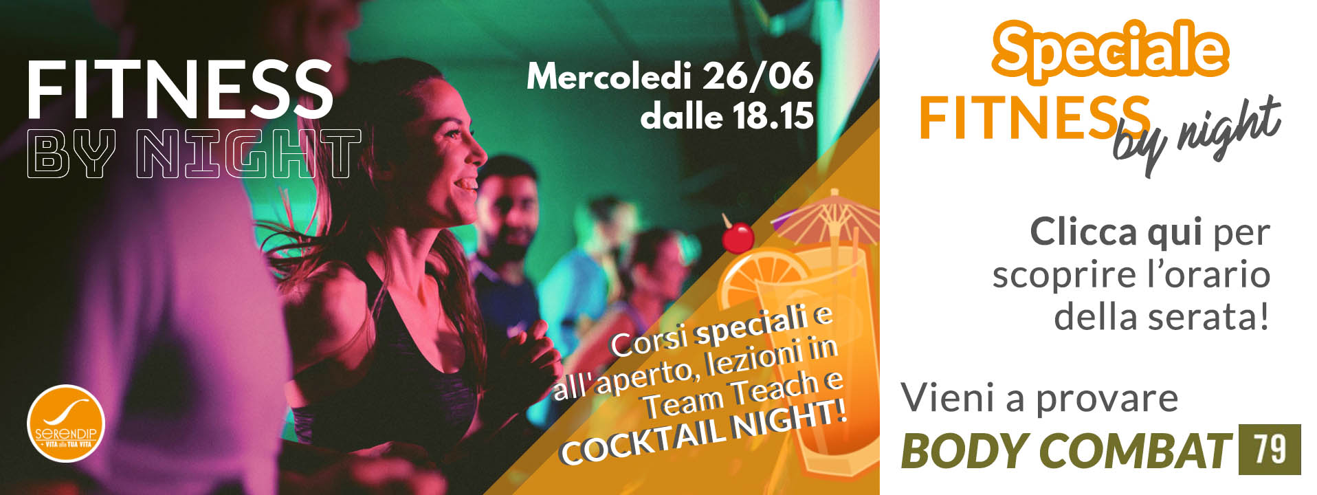 Speciale Fitness by night - Serendip